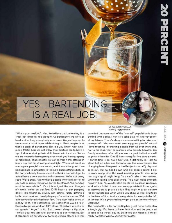 Yes… Bartending is a real job!