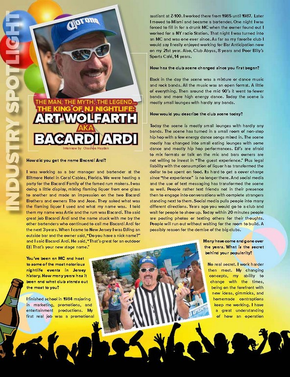 THE MAN, THE MYTH, THE LEGEND… THE KING OF NJ NIGHTLIFE: Art WolfarthAKA Bacar di Ardi