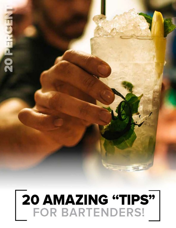 "20 Am azing ""Tips"" for Bartenders !"