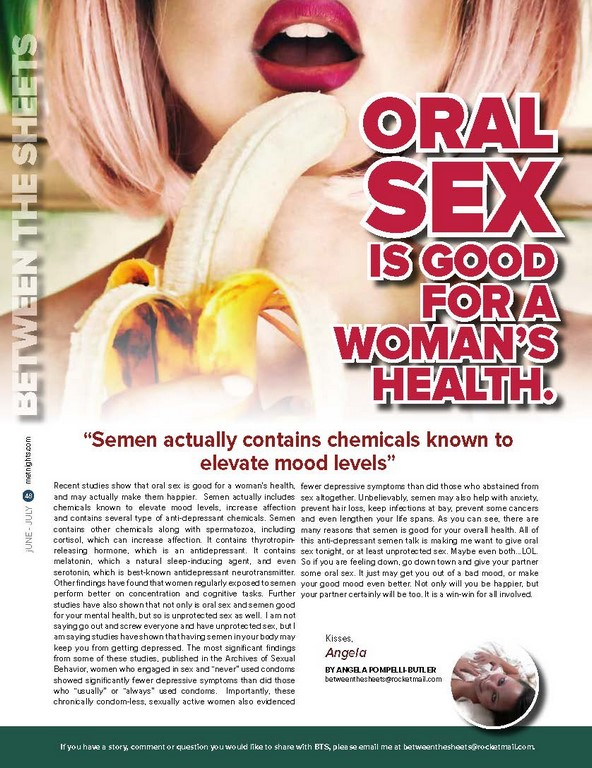 Oral Sex is good for a woman's health.
