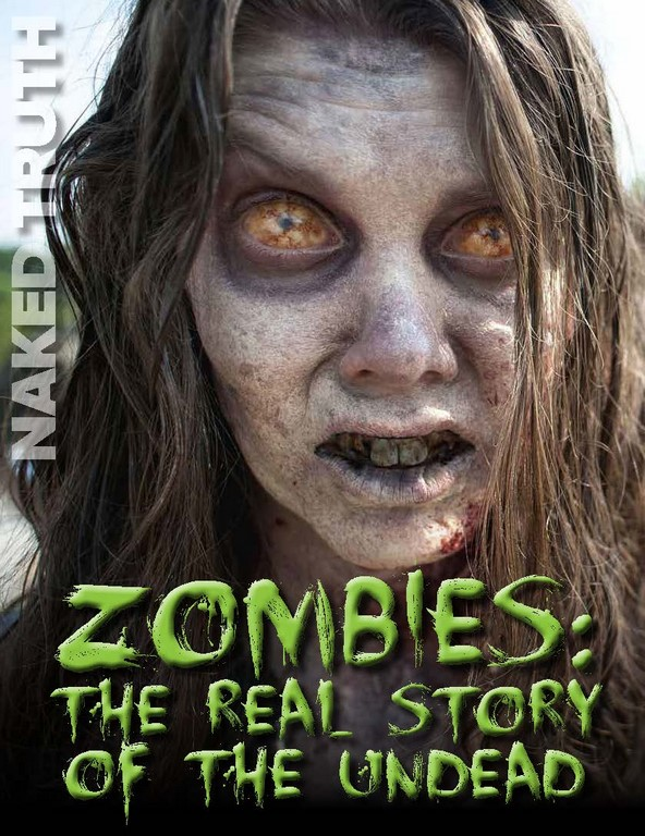 ZOMBIES: The Real Story of the Undead