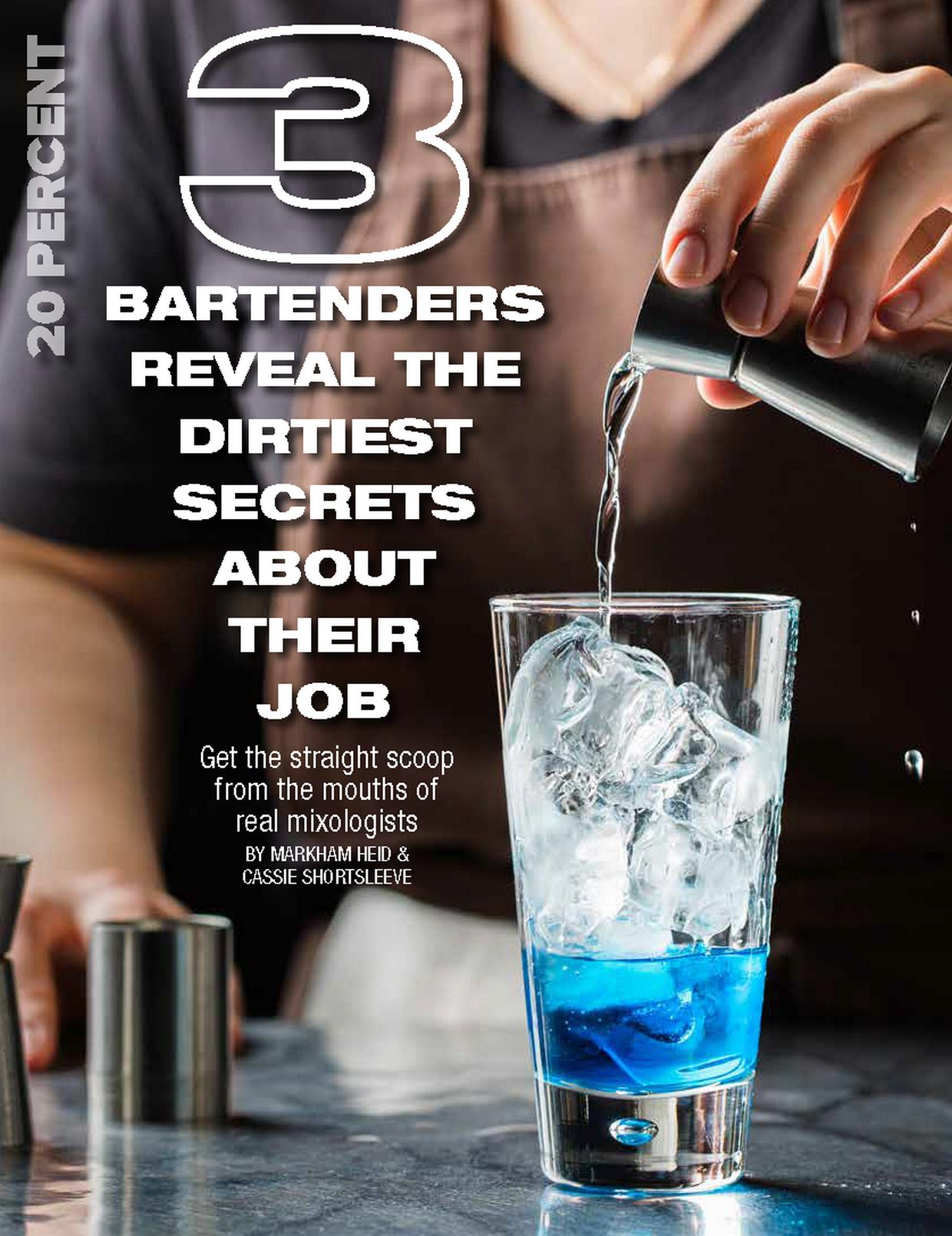 3 BARTENDERS REVEAL THE DIRTIEST SECRETS ABOUT THEIR JOB