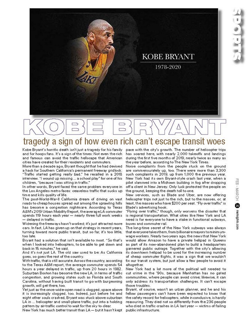 KOBE BRYANT tragedy a sign of how even rich can't escape transit woes.